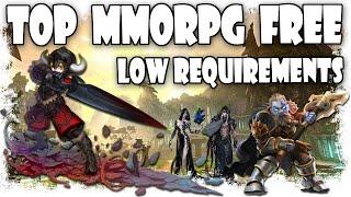 Lista Top mejores MMO BAJOS REQUISITOS GRATIS | List Top Low Requierements MMO Free | Low Specs