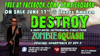 """Destroy"" by Roy Z, Single from"