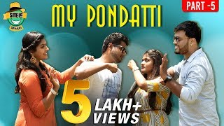 My Pondatti | Epi 5 | After Love Marriage Problems | Smile Settai