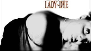 ladydye hot shit remix