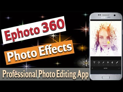 Ephoto 360 photo effects Deep art photo effects Professional Photo editing App for Android