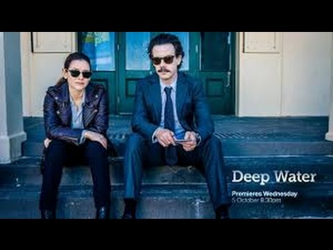 Deep Water Season 1 (2016) with Yael Stone, Jeremy Lindsay Taylor, Noah Taylor Movie