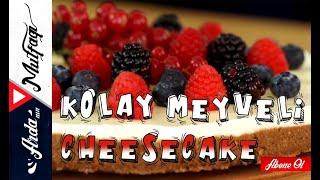 Kolay Cheesecake - Arda'nın Mutfağı