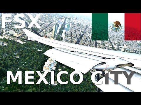 FSX STUNNING MEXICO CITY LANDING