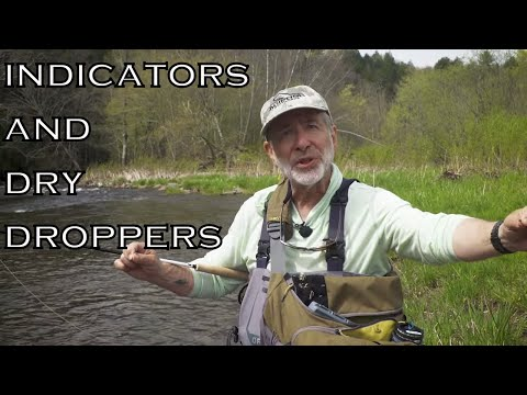 Indicators And Dry Droppers | Orvis Guide To Fly Fishing