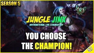 ✔ Patch 5.7 Jungle Jinx Commentary [Platinum] - YOU CHOOSE THE CHAMPION #9 | Season 5