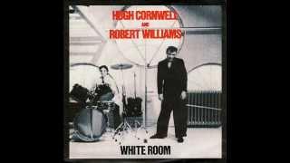 HUGH CORNWELL & ROBERT WILLIAMS white room 1979