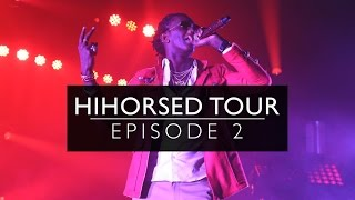 Hihorsed Tour [Episode 2]