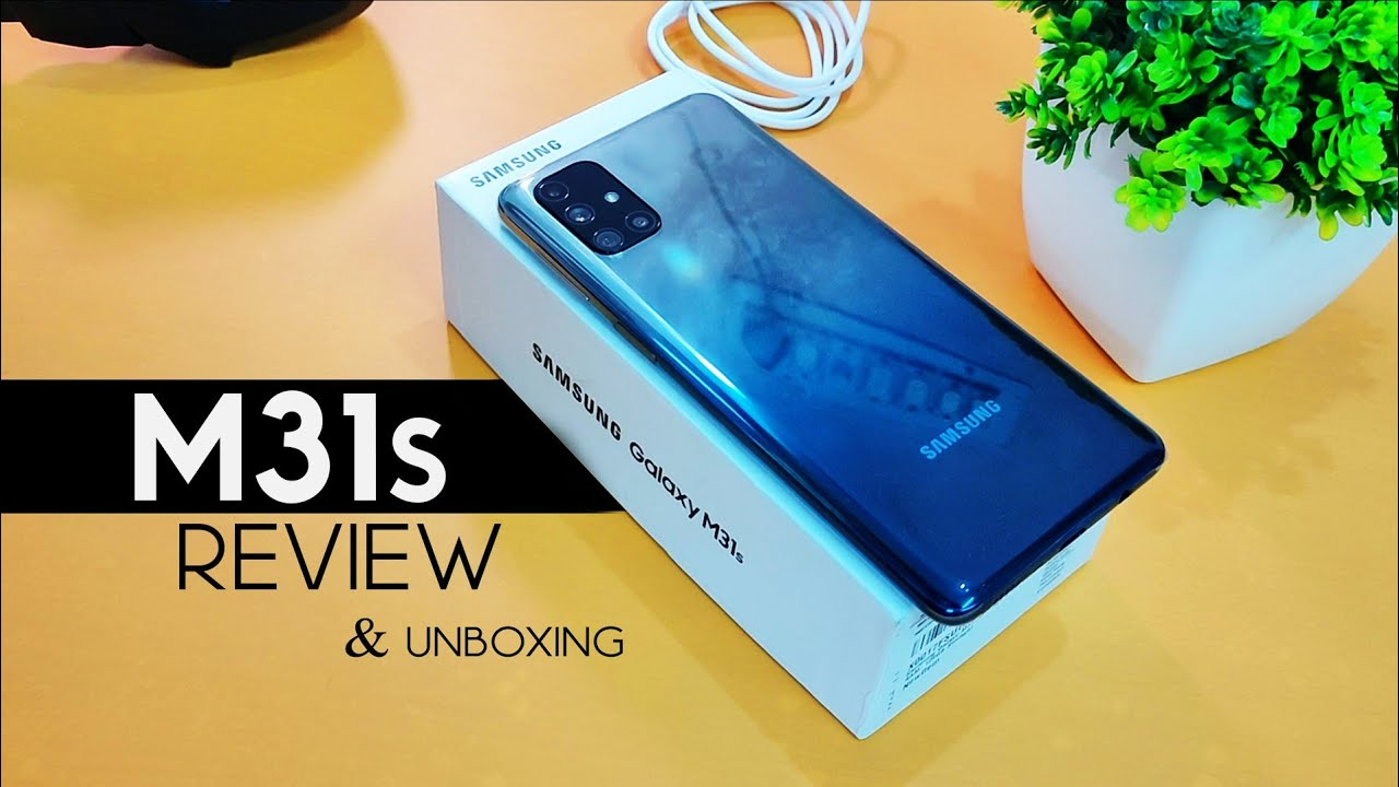 Samsung Galaxy M31s Unboxing Review Must Watch Before Buy Camera Gaming Review Youtube