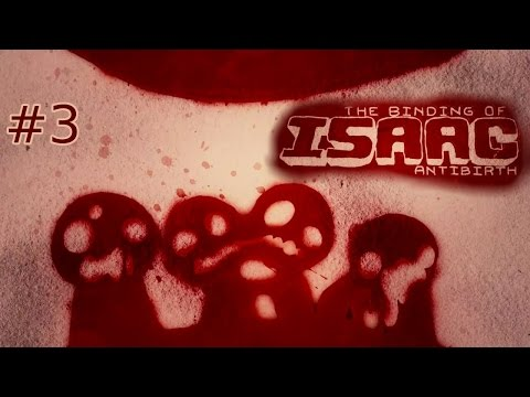 "The Binding of Isaac: Antibirth   Part 3   ""Mausoleum"""