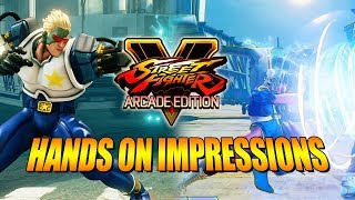 SF5 ARCADE EDITION: Hands On Impressions, Gameplay & Hopes w/Maximilian