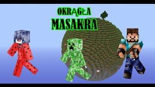 Minecraft Okrągła Masakra #1