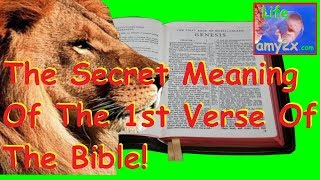 Amazing Hebrew Meaning of 1st Verse of Bible REVEALED!