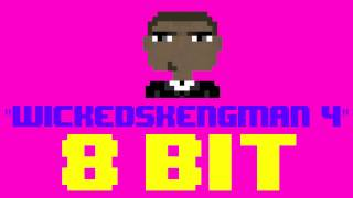 WickedSkengMan 4 (8 Bit Remix Cover Version) [Tribute to Stormzy] - 8 Bit Universe