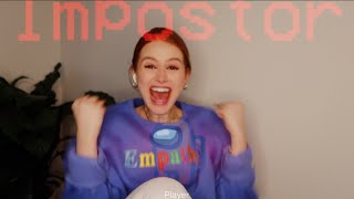 Playing among us for the first time | Madelaine Petsch