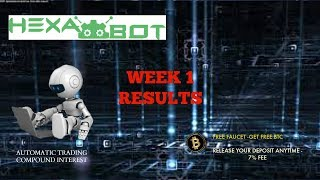 Hexabot Week 1 Results -HYIP- High Yield Investment Program