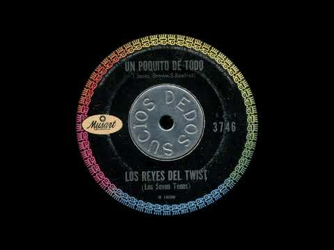 Los Reyes Del Twist - Un Poquito De Todo (Mod New Breed R&B,  Mexico 1962)