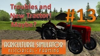 Agricultural Simulator Historical Farming - Episode 13 Tractor Troubles!