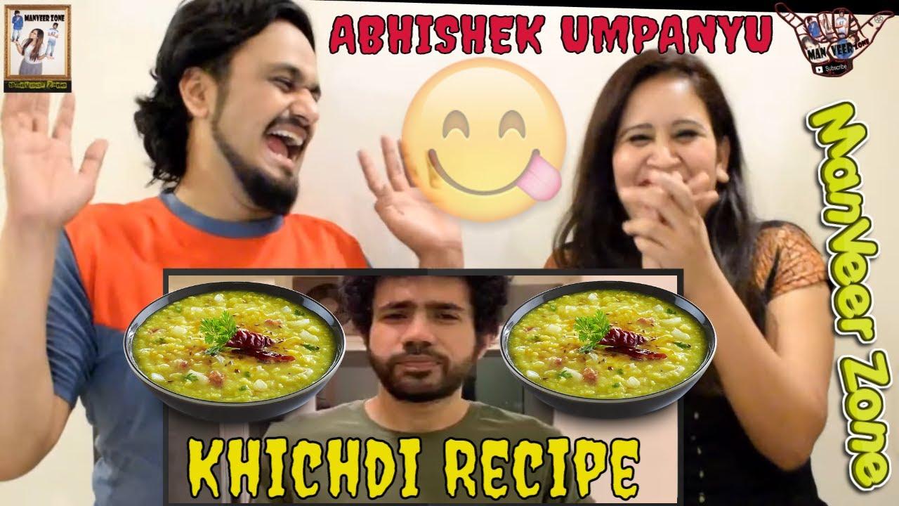 Download Khichdi Recipe || @Abhishek Upmanyu || Indian Reaction By @ManVeer Zone