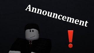 [ROBLOX] Announcement