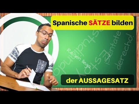 Der Aussagesatz - spanische Sätze bilden