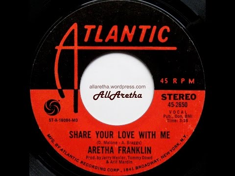 """Aretha Franklin - Share Your Love With Me / Pledging My Love - The Clock - 7"""" - 1969"""
