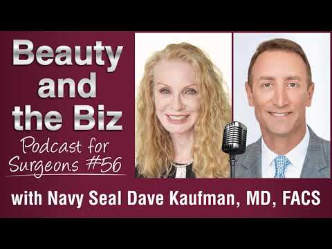 Ep.56: With Navy Seal Dave Kaufman, MD, FACS