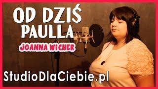 Paulla - Od Dziś (cover by Joanna Wicher) #1493