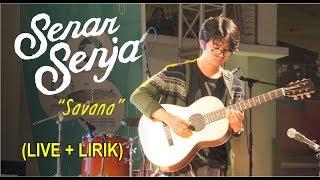 Senar Senja quot;SAVANAquot; LIRIK Live At MEXPO 2017 Surabaya Town Square