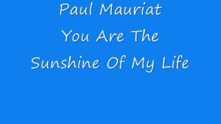 Paul Mauriat - You Are The Sunshine Of My Life