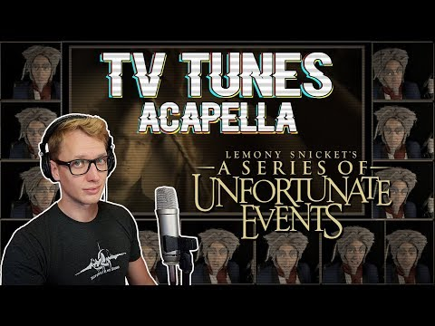 A Series of Unfortunate Events Theme -  TV Tunes Acapella