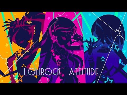 LoliRock Attitude | Vidéoclip | LoliRock