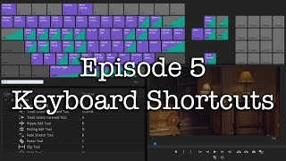 E5 - Keyboard Shortcuts or Hotkeys - Adobe Premiere Pro CC 2020
