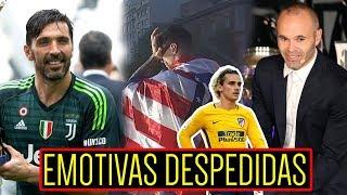 EMOTIVA DESPEDIDA de BUFFON, FERNANDO TORRES, INIESTA ¿GRIEZMANN, BALE Y BENZEMA?