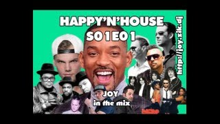HAPPY'N'HOUSE S01E01 mixed by JOY