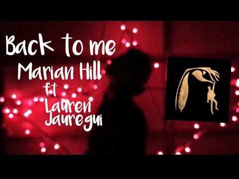 Back To Me - Marian Hill ft Lauren Jauregui