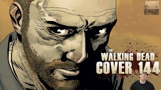 The Walking Dead 144... Cover Released - Rick looks Pissed!