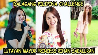 Dalagang Pilipina Challenge | Mayor Princess Rihan Sakaluran Video Compilation