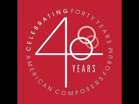 American Composers Forum's 40th Anniversary Video