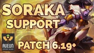 Is Soraka Still Viable After The W Nerf? (Patch 6.19) League of Legends Champion Guide