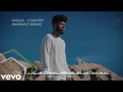 Khalid - Coaster (Mariano Remix)