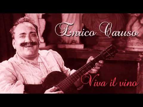 Enrico Caruso - Viva Il Vino Spumeggiante