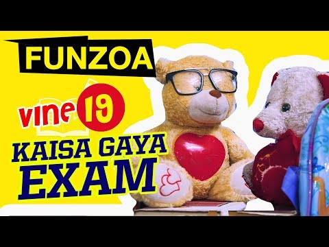 FUNZOA VINE 19- KAISA GAYA EXAM? Funny Conversation of 2 Classmates About Exam