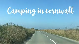 Camping in Cornwall 2018