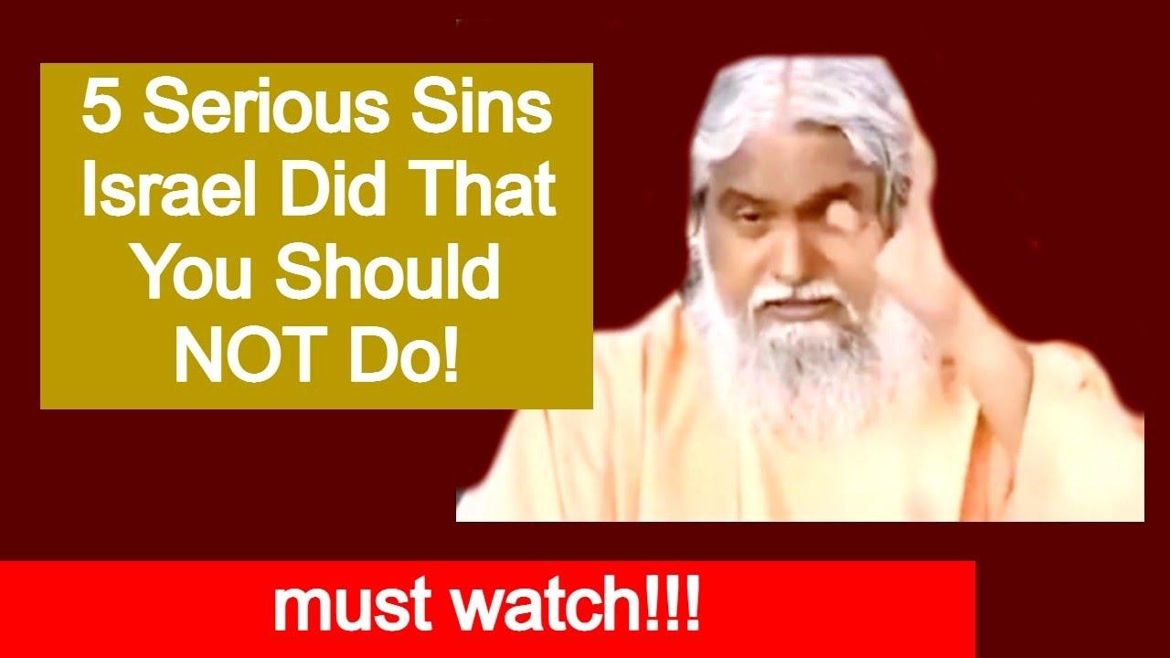 What are Israel's 5 Worst Sins? SADHU SUNDAR SELVARAJ/ANGEL TV/Shekinah Worship TV