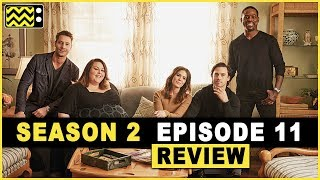 This Is Us Season 2 Episode 11 Review & Reaction   AfterBuzz TV
