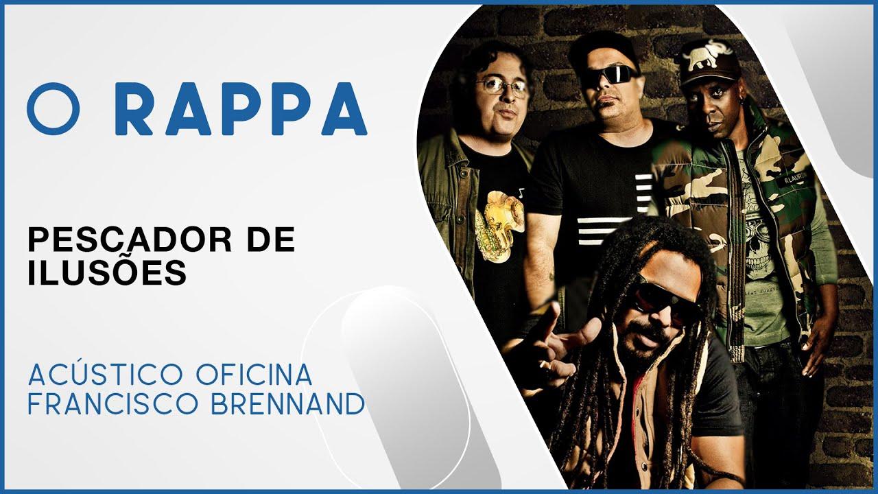 MUSICA PESCADOR ILUSOES O RAPPA BAIXAR DE