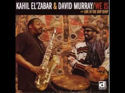 One World Family Kahil El'Zabar & David Murray -- We Is.  Live At The Bop Shop