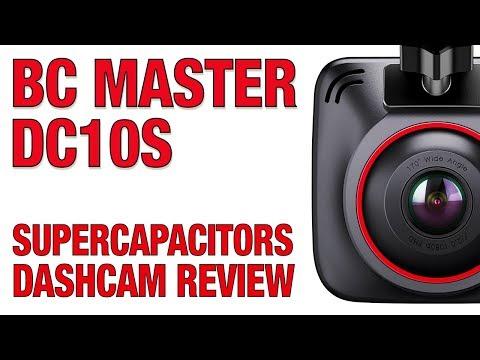 BC Master DC10S Dashcam Review - SUPERCAPACITORS DASHCAM