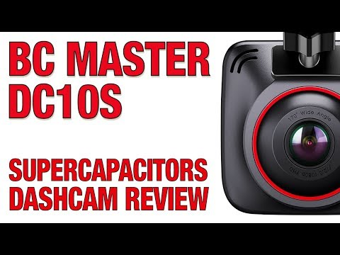 BC Master DC10S Dashcam Review - SUPERCAPACITORS DASHCAM